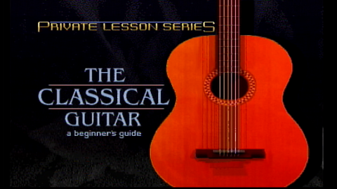 Private Lessons: Classic Guitar (CD-I)